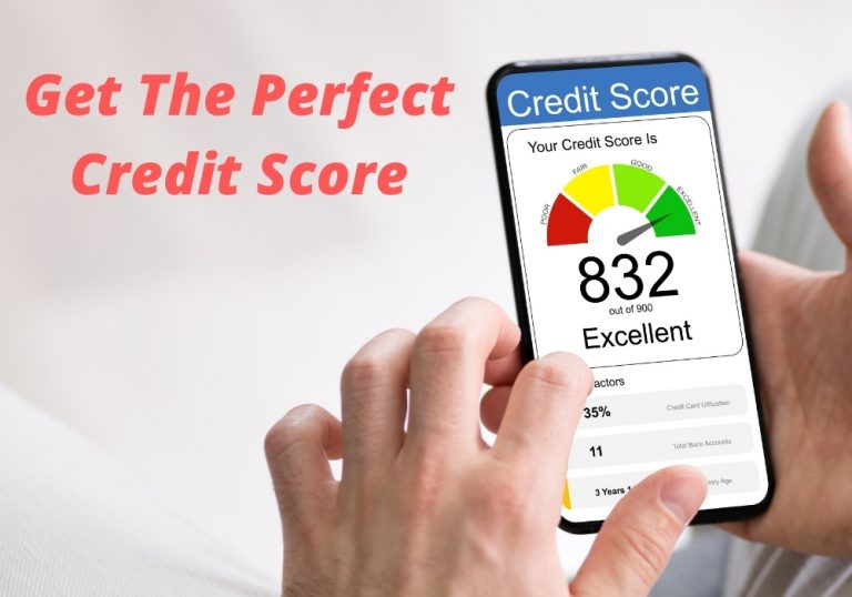 Get The Perfect Credit Score
