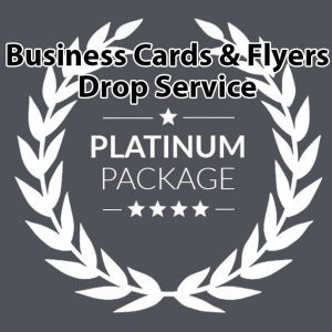Business Cards and Flyers Drop Service Platinum