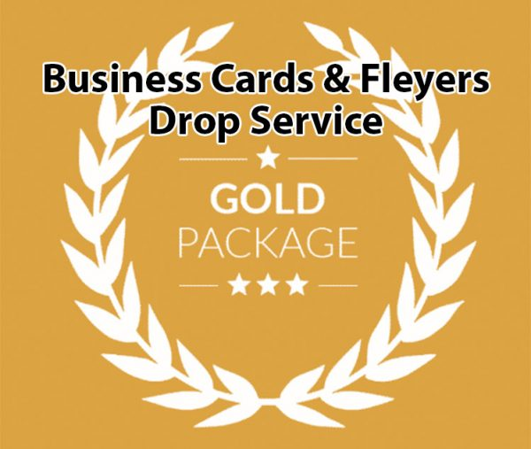 Business Cards and Flyers Drop Service Gold Package