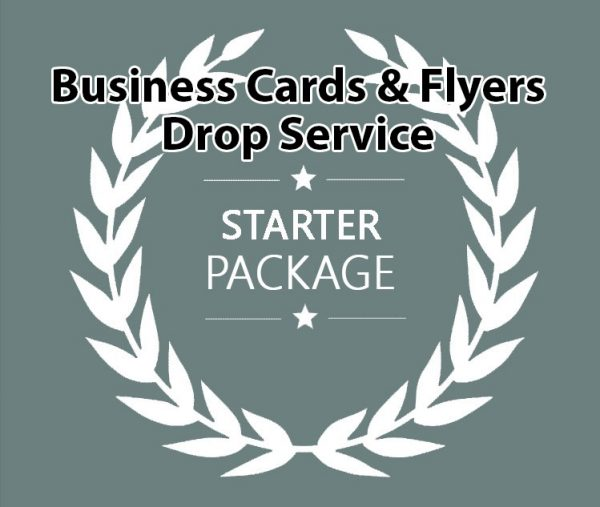 Business Cards and Flyers Drop Service Starter Package