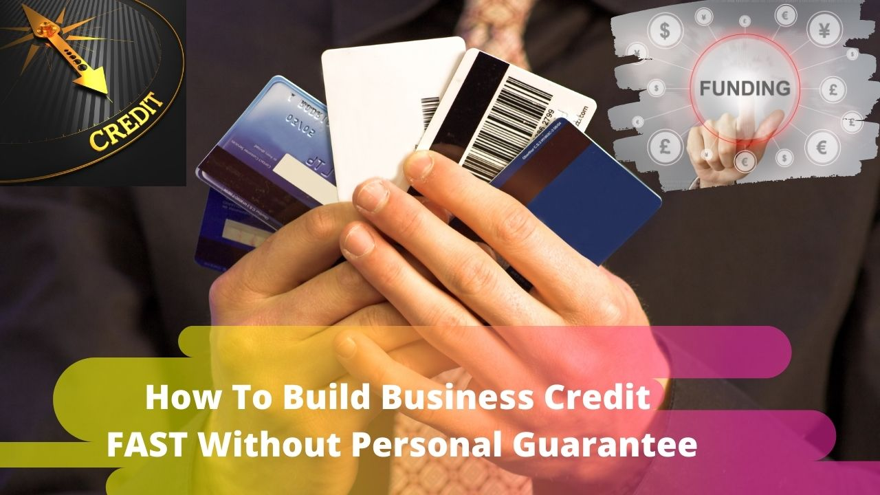 How To Build Business Credit FAST Without Personal Guarantee!
