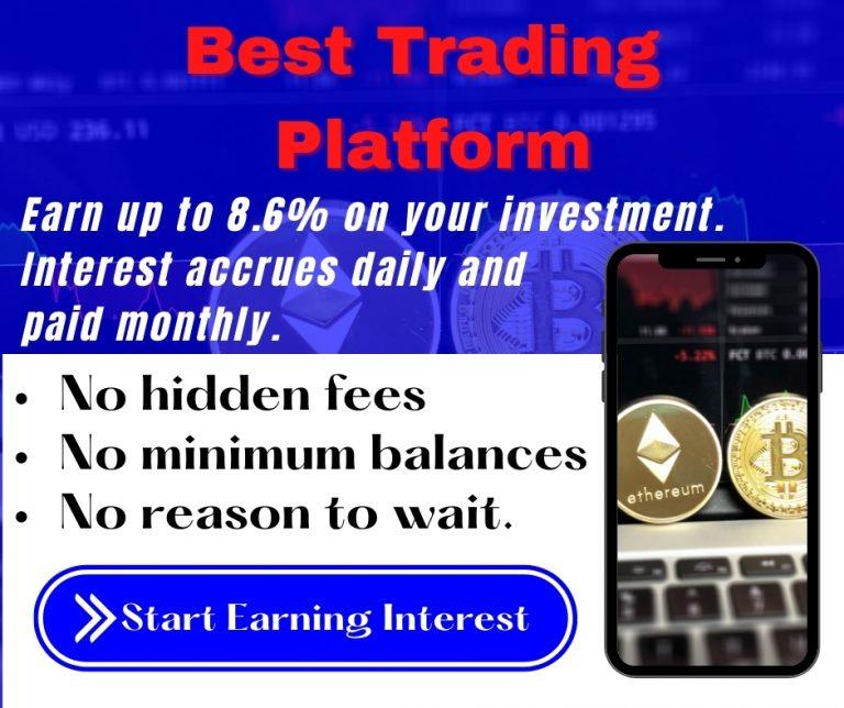 Best Trading Platform For Your Money
